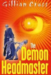 The Demon Headmaster (Demon Headmaster, #1)