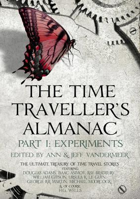 The Time Traveller's Almanac Part 1 - Experiments