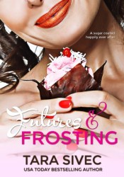 Futures and Frosting (Chocolate Lovers, #2) Pdf Book