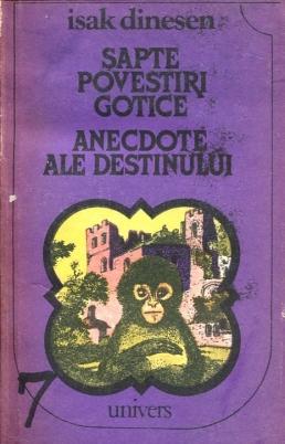 Şapte povestiri gotice. Anecdote ale destinului