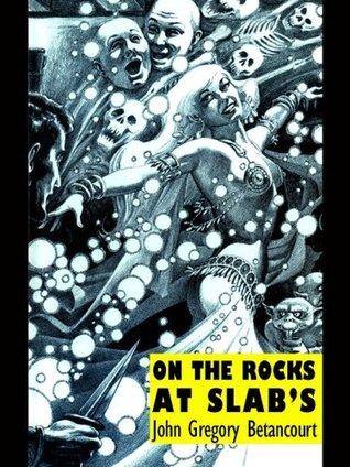 On the Rocks at Slab's (Slab's Tavern #1)