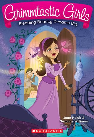Sleeping Beauty Dreams Big (Grimmtastic Girls, #5)