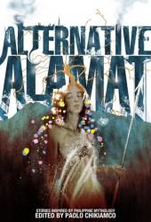 Alternative Alamat: Stories Inspired by Philippine Mythology Pdf Book