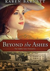 Beyond the Ashes (Golden Gate Chronicles #2) Pdf Book