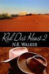 Red Dirt Heart 2 by N.R. Walker