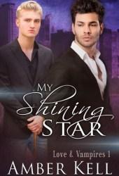 My Shining Star (Love and Vampires, #1)
