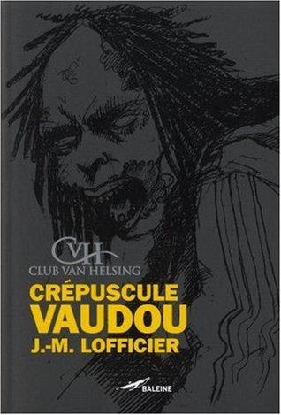 Crépuscule Vaudou
