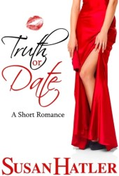 Truth or Date (Better Date than Never, #2) Book Pdf