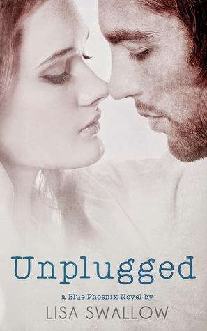 Unplugged (Blue Phoenix, #3)