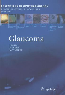 Glaucoma. Essentials in Ophthalmology.