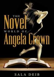 The Novel World of Angela Crown Pdf Book