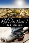 Red Dirt Heart 3 by N.R. Walker