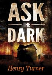 Ask the Dark Pdf Book