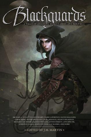 Blackguards: Tales of Assassins, Mercenaries, and Rogues