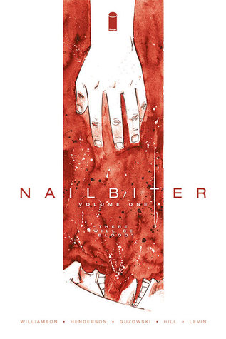 Nailbiter: There Will Be Blood Book Cover