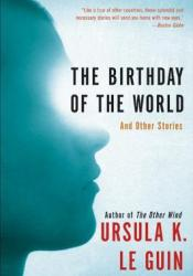The Birthday of the World and Other Stories Pdf Book