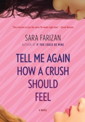 Tell Me Again How a Crush Should Feel Pdf Book