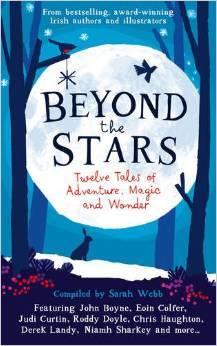 Beyond the Stars: Twelve Tales of Adventure, Magic and Wonder