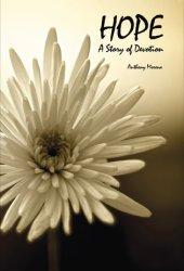 Hope: A Story of Devotion