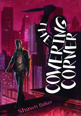 The Cowering Corner by Shawn Baker | reading, books