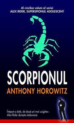 Scorpionul (Alex Rider, superspionul adolescent, #5)
