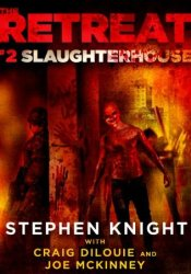Slaughterhouse (The Retreat #2) Pdf Book