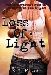 Loss of Light (Break Free #2)
