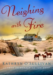 Neighing with Fire (Colleen McCabe #3) Pdf Book