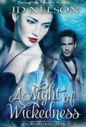 A Night of Wickedness (Wicked Ways, #1)