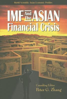 IMF and the Asian Financial Crisis
