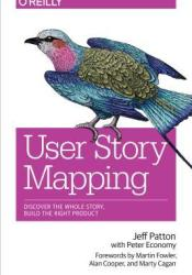 User Story Mapping: Discover the Whole Story, Build the Right Product Pdf Book