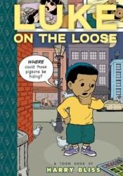 Luke on the Loose Pdf Book