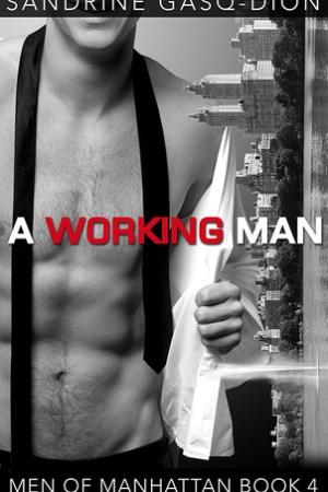 A Working Man (Men of Manhattan, #4)