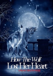 How the Wolf Lost Her Heart Pdf Book