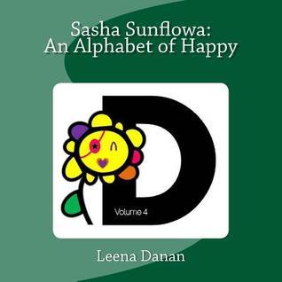 Sasha Sunflowa: An Alphabet of Happy: D