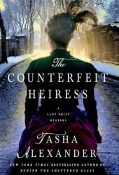 The Counterfeit Heiress (Lady Emily, #9)