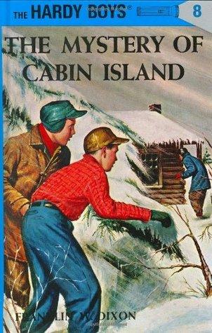 The Mystery of Cabin Island (The Hardy Boys, #8)