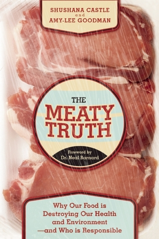 The Meaty Truth: The Stinking Facts About Our Food