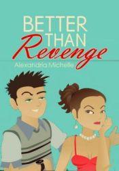 Better Than Revenge Pdf Book