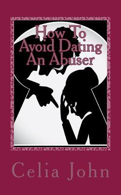 How To Avoid Dating An Abuser