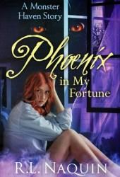 Phoenix in My Fortune (Monster Haven, #6)