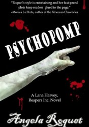 Psychopomp (Lana Harvey, Reapers Inc., #4) Pdf Book