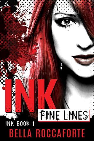 Ink: Fine Lines by Bella Roccaforte | reading, books, book covers, cover love, black, white, red