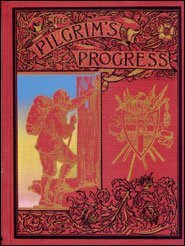 The Pilgrim's Progress with One Hundred and Seventy Illustrations and A Life Of The Author