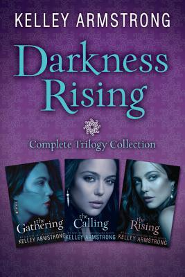 Darkness Rising: Complete Trilogy Collection: The Gathering, The Calling, The Rising