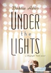 Under the Lights (Daylight Falls, #2) Pdf Book