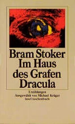 Im Haus Des Grafen Dracula. Erzählungen