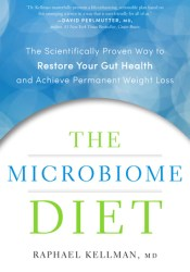 The Microbiome Diet: The Scientifically Proven Way to Restore Your Gut Health and Achieve Permanent Weight Loss Pdf Book