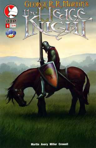 The Hedge Knight, Issue 6 (George R.R. Martin's The Hedge Knight, #6)