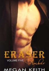 Eraser Amber (Eraser #5) Pdf Book